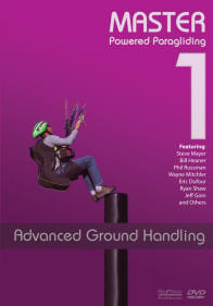 Master Powered Paragliding 1: Advanced Ground Handling